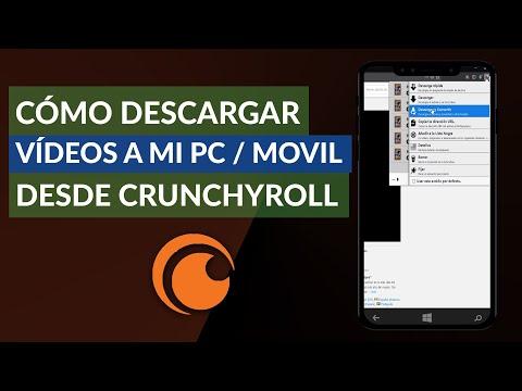 Cómo se Puede Descargar los Vídeos de Crunchyroll a mi PC o Móvil