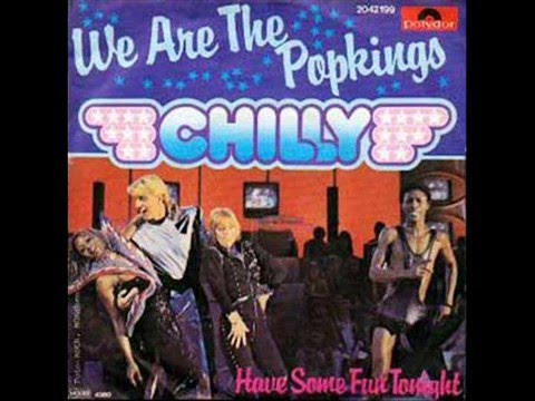 Chilly   We Are the Popkings in Town 1980