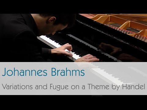 Johannes Brahms - Variations and Fugue on a Theme by Handel, Op. 24 - Raul da Costa