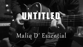 Untitled - Maliq D Essential (Acoustic Karaoke)