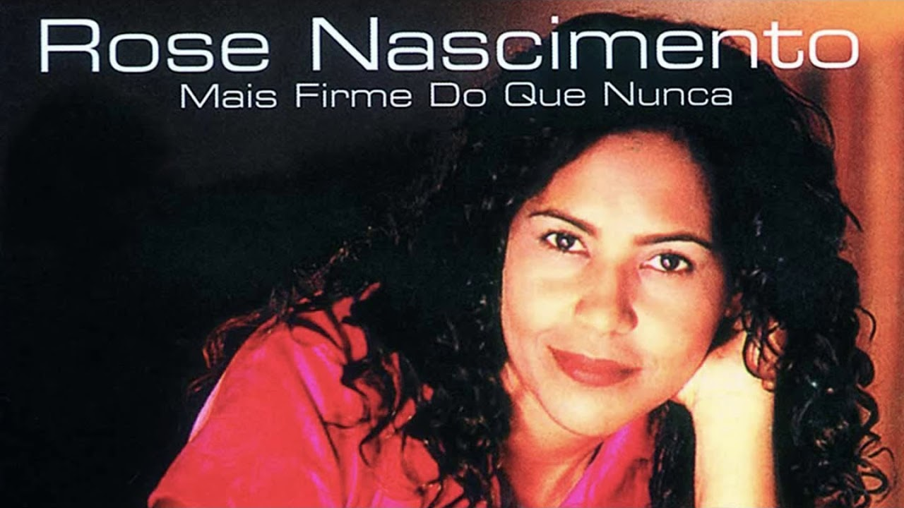 cd rose nascimento mais firme do que nunca playback