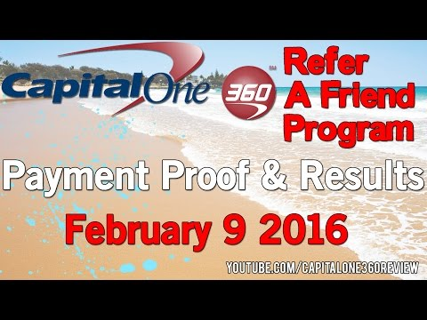 Capital One 360 Refer A Friend program payment proof February 9 2016 - Capital One 360 Reviews