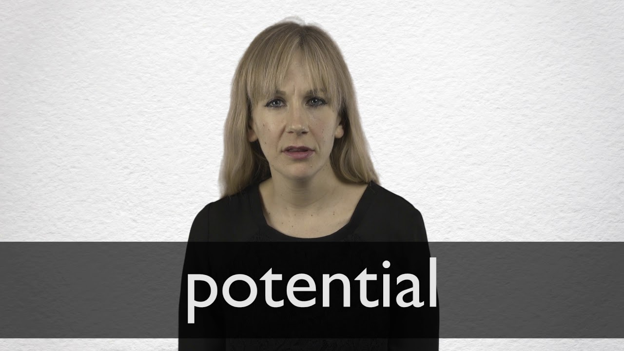 How to pronounce POTENTIAL in British English
