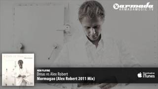 Dreas vs Alex Robert - Mormugao (Alex Robert 2011 Mix)