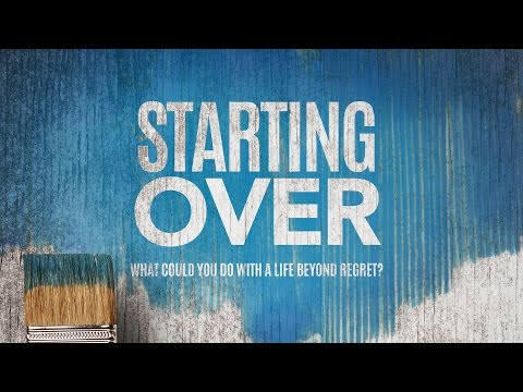 Starting Over - Week 2 - Recognize Your Regrets