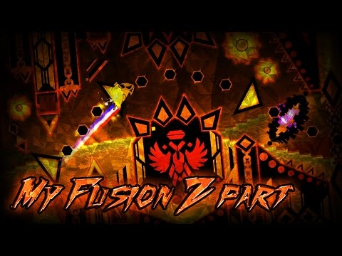 Geometry Dash | My part in Fusion Z