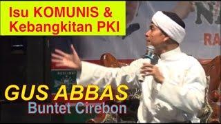 Pengajian Gus Abbas Buntet Part 2 3 Tabligh Akbar 1440H Brebes