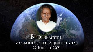 BIDI (Partie 1) - 22 Juillet 2021