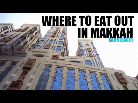 WHERE TO EAT OUT IN MAKKAH?