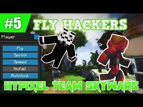 FLY HACKERS + TEAM SKYWARS [Skywars - Ep.5]