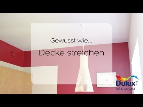 gewusst wie anleitung decke streichen dulux youtube. Black Bedroom Furniture Sets. Home Design Ideas