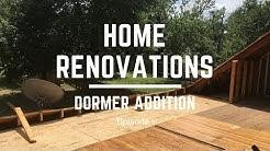 Home Renovations - Dormer Addition - Episode 1