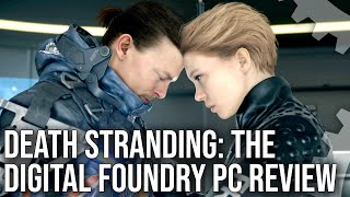 Death Stranding PC Tech Review: The Upgrade We've Been Waiting For