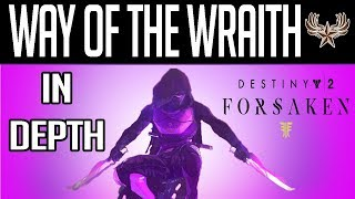 Way Of The Wraith In-Depth: NEW Destiny 2 Forsaken Nightstalker Subclass