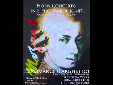 Horn Concerto In E-flat Major, K. 447 - Wolfgang Amadeus Mozart