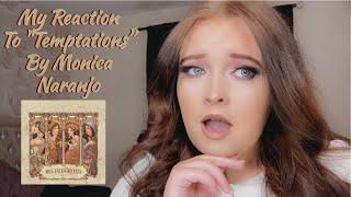 "My Reaction To ""Temptations"" By Monica Naranjo"