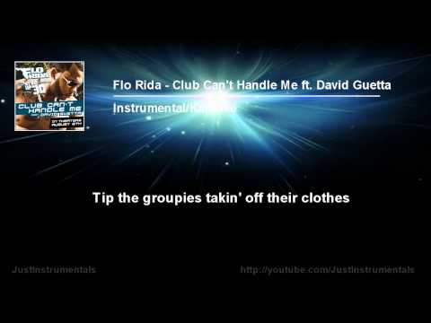 Flo Rida ft. David Guetta - Club Can't Handle Me [Instrumental/Karaoke]