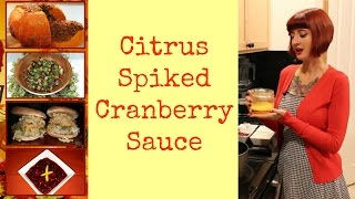 Citrus Spiked Cranberry Sauce