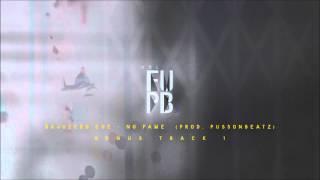 19.Bajozero Ché - No fame (prod. Pussonbeatz)