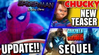 Spider-Man 3 Update, Godzilla Vs Kong Sequel, Chucky Series Teaser \u0026 MORE!!