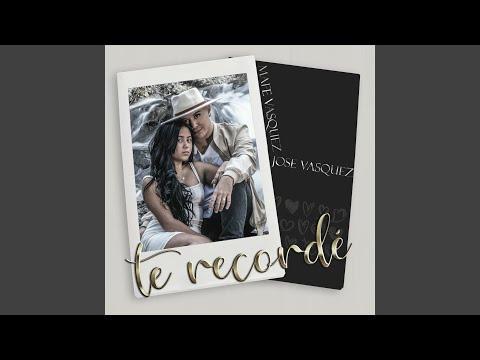 Te Recordé (feat. Mafe Vasquez)