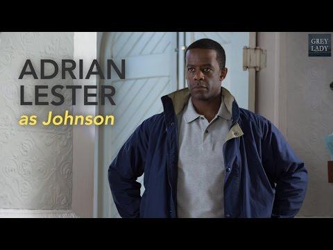 Grey Lady Character Spotlight: Adrian Lester as Johnson