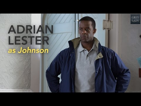 Grey Lady Character Spotlight: Adrian Lester as Johnson