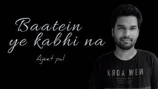 Gambar cover Baatein Ye Kabhi Na - Khamoshiyan | Ajeet pal  | Arijit Singh l by - Aj Music Addiction