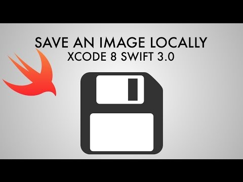 How To Save An Image Locally In Xcode 8 (Swift 3 0) - YouTube