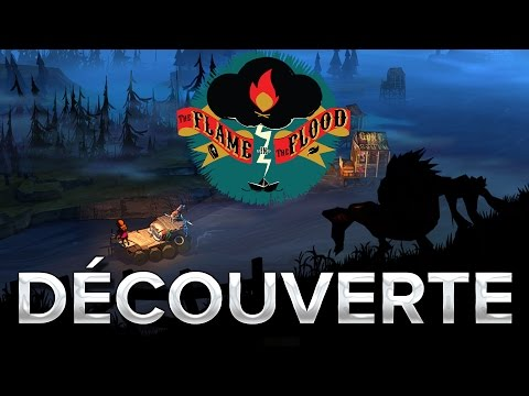 The Flame in the Flood #1 : Découverte