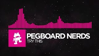 [Drumstep] - Pegboard Nerds - Try This [Monstercat Release] thumbnail