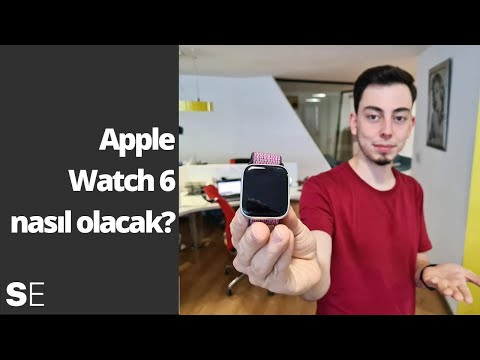 Apple Watch Series 6 nasıl olacak?