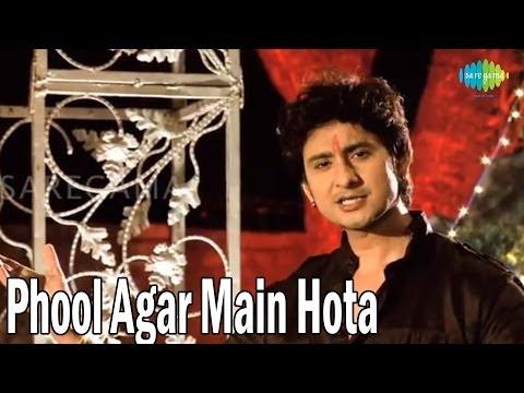 Phool Agar Main Hota Full Song | Jidhar...