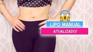 LIPO MANUAL (ATUALIZADA) - PERCA MEDIDAS MUITO RÁPIDO - DICAS DA DEDESSA