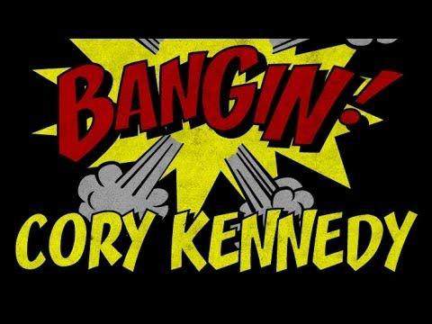Cory Kennedy - Bangin!