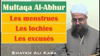 8. Les menstrues (al-hayd)/ Les lochies (an-nifas) [Multaqa al-abhur] | Shaykh Ali Kara