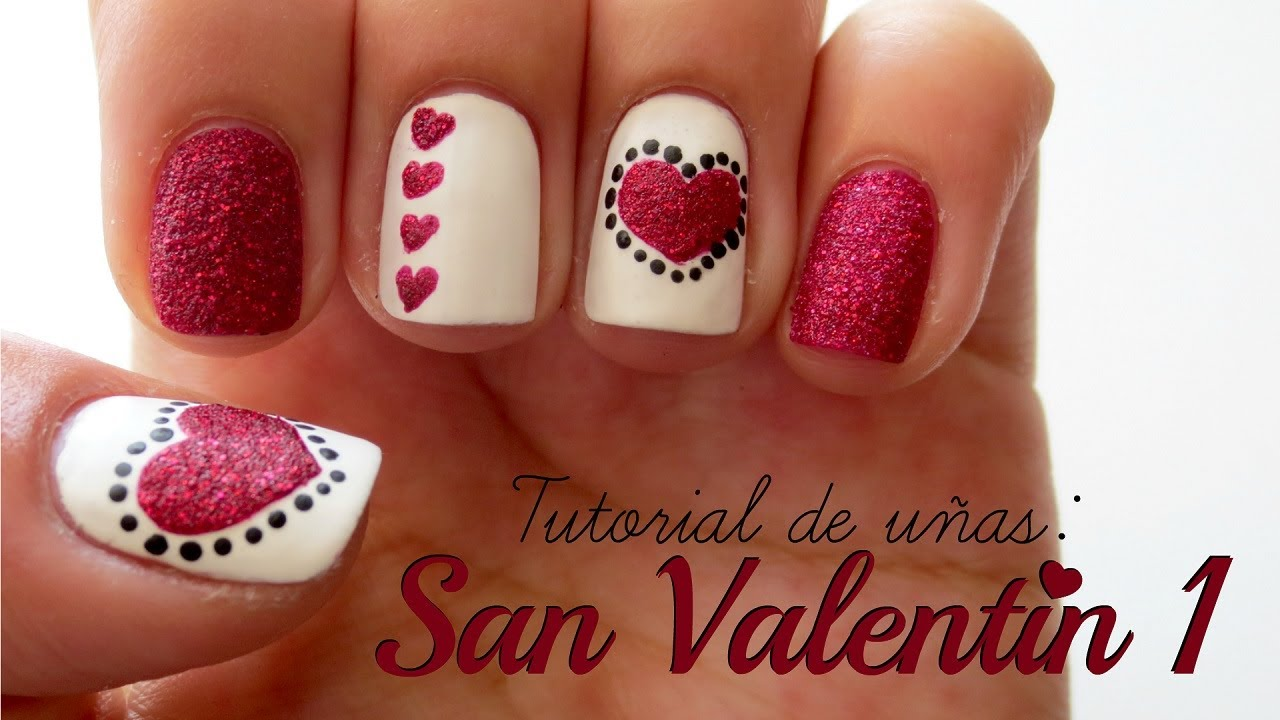 Diseño De Uñas San Valentín 1 Youtube