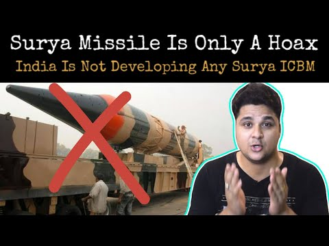 Surya Missile Is Only A Hoax, India Developing Agni 6