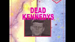 "Dead Kennedys ""Live & Alive"" (full album)"