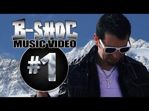 B-SHOC - #1 (Music Video)