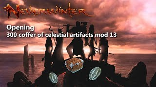 Neverwinter: opening 300 coffer of celestial artifacts mod 13
