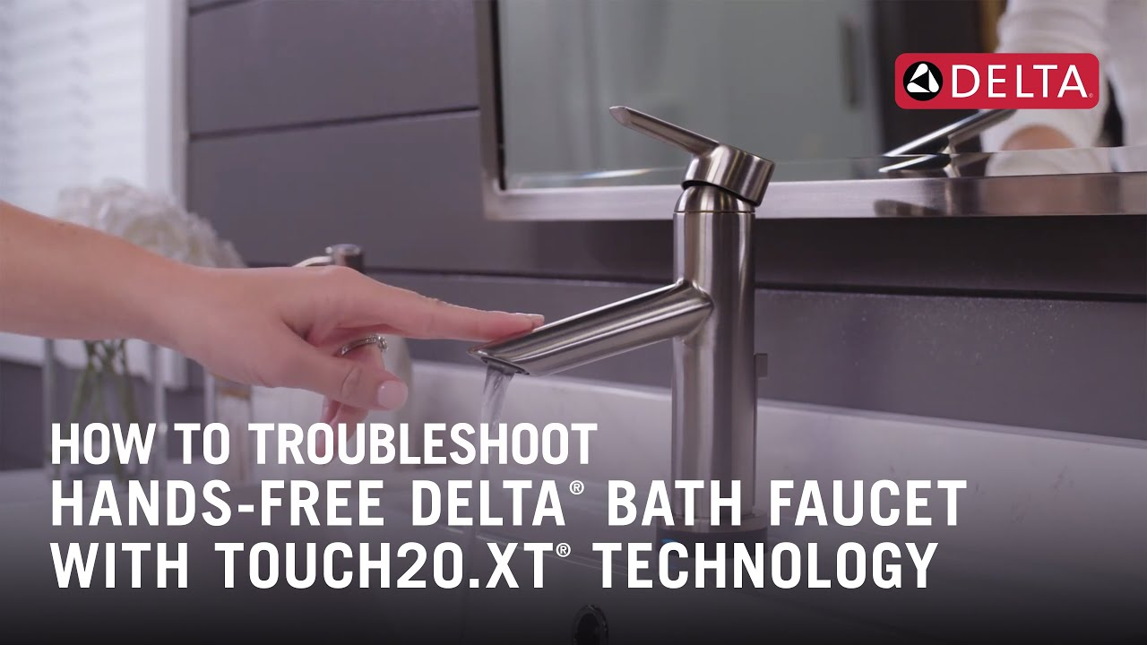 How To Troubleshoot A Hands Free Delta Bathroom Sink Faucet With Touch2o Xt Technology Youtube