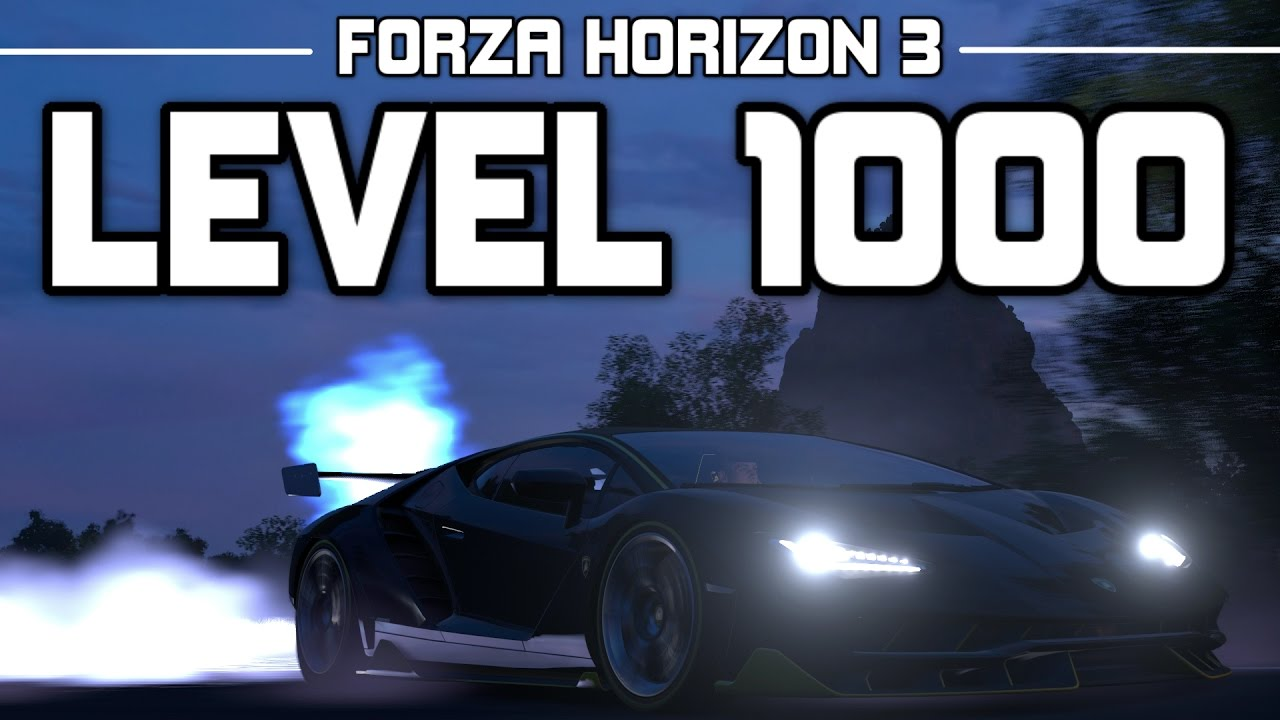 max level in forza horizon 3