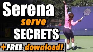 Serena Serve Secrets + Free Download!