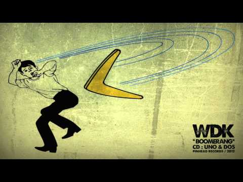 WDK - Boomerang / cd: UNO&DOS / Pinhead Records 2012 - YouTube