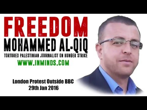 Free Mohammed Al-Qiq - London protest outside BBC for Palestinian journalist 29 Jan 2015 [Inminds]