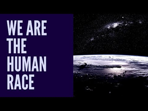 WE ARE THE HUMAN RACE