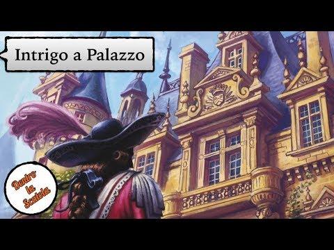Dentro la Scatola (recensione 040) - Intrigo a Palazzo [Intrigue]