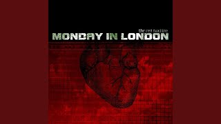 Watch Monday In London Canary In A Coalmine video