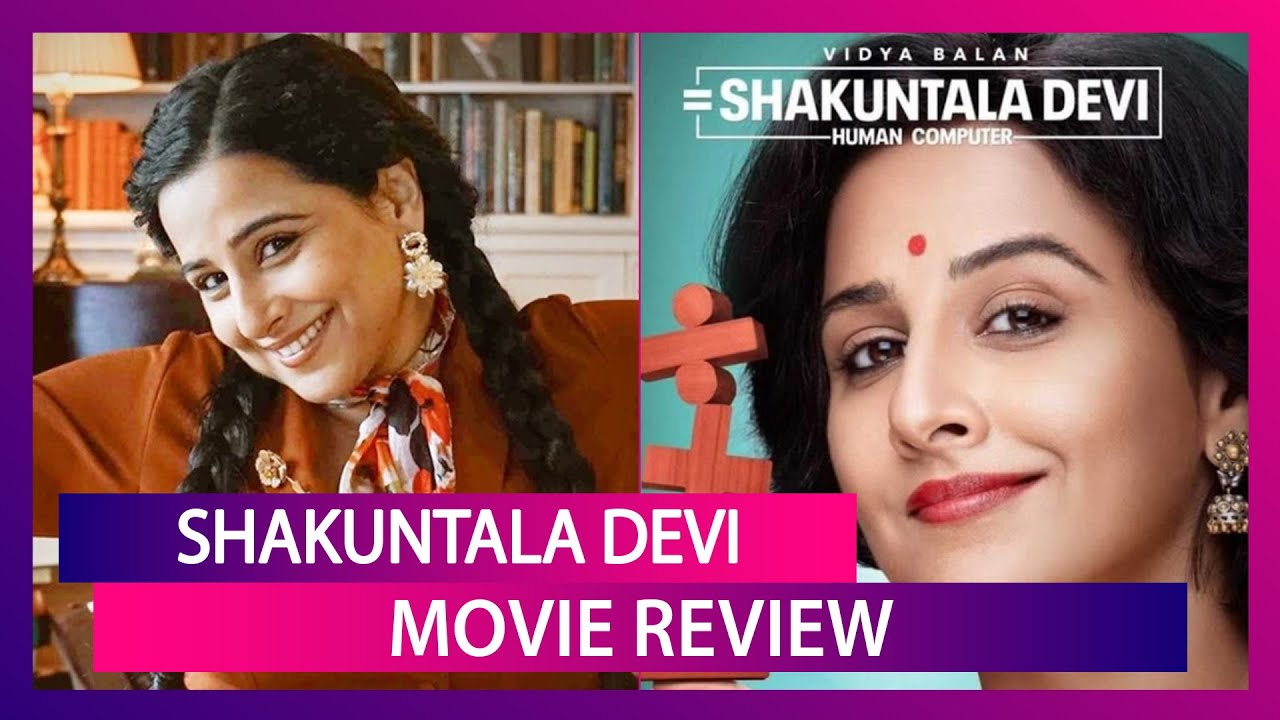 Shakuntala Devi Movie Review: Vidya Balan